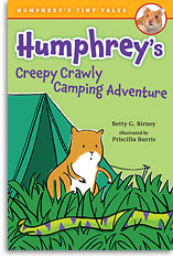 Humphrey's Creepy Crawly Camping Adventure