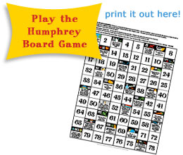 Play the Humphrey Board Game